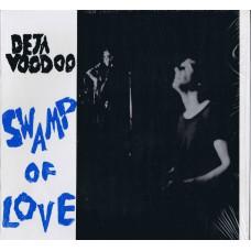 DEJA VOODOO Swamp Of Love (OG Music OG 11) Canada 1986 LP