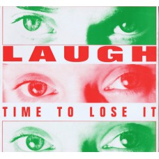 """LAUGH Time To Lose It / Time To Abuse It / Guess That (The Remorse Label LOST 7) UK 1988 12"""" EP"""