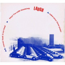 """LAUGH Take Your Time Yeah! / Never Had It So Bad / Hey! I'm Still Thinking (The Remorse Label LOST 3) UK 1987 12"""" Test-Pressing EP"""