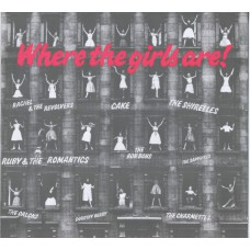 Various WHERE THE GIRLS ARE (Kent 016) UK 1984 compilation LP of 60's recordings