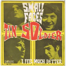 SMALL FACES Tin Soldier / I Feel Much Better (Immediate IMI 507) Italy 1968 PS 45