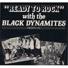 BLACK DYNAMITES Ready To Rock With (Redita ‎123) Holland 1959-1961 recording of 1981 LP