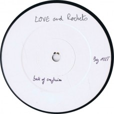 """LOVE AND ROCKETS Ball Of Confusion (Beggars Banquet BEG 132T) UK 12"""" white label test pressing (+Poster)"""