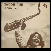 LEONG LAU Dragon Man (Sunscape LP10001) Australia 1976 original first pressing LP