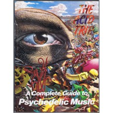 ACID TRIP, THE A Complete Guide to Psychedelic Music by Vernon Joynson (Paperback – December 1, 1984)