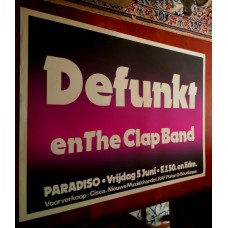 DEFUNKT AND THE CLAP BAND - Paradiso Amsterdam June 05 1981 original concert poster (61x43cm) screenprint | Support: Sjakko!