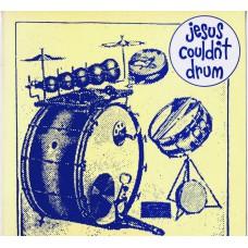 JESUS COULDN'T DRUM Good Morning Mr. Square (Lost Moment LMLP 044) UK 1986 LP