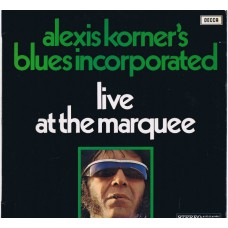 ALEXIS KORNER'S BLUES INCORPORATED Live At The Marquee (Decca 846 039 XBY) Holland 1969 LP
