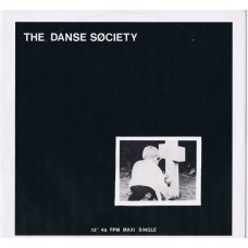 """DANSE SOCIETY There Is No Shame In Death / Dolphins / These Frayed Edges (Society SOC 121) UK 1983 12""""EP"""