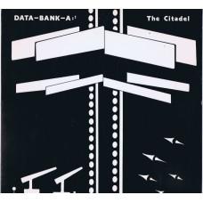 DATA-BANK-A The Citadel (KO City Studio KO2) USA 1984 LP