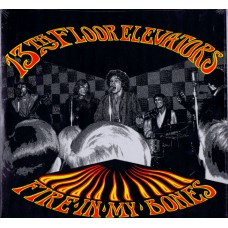 13th FLOOR ELEVATORS Fire In My Bones (Texas Archive Recordings TAR 4) USA 1985 LP