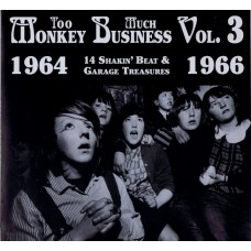 Various TOO MUCH MONKEY BUSINESS Vol.3 1964-1966 (Ape Records Monkey 103) UK 1999 LP