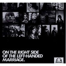 LEFT HANDED MARRIAGE On The Right Side of.. (Tenth Planet TP022) UK 1996 LP (recorded 1965)