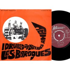 LES BAROQUES I Dreamed My Dreams Away (Whamm 022) Holland 1966 PS 45