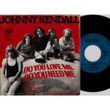 JOHNNY KENDALL Do You Love Me Do You Need Me (CNR) Holland 1974 PS 45