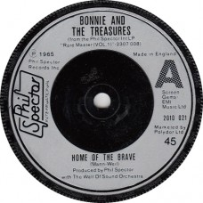 (Phil Spector Int. 2010021) BONNIE AND THE TREASURES Home Of The Brave / THE WALL OF SOUND ORCHESTRA: Bramwell, Robitaille & Carr UK 1977 45