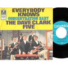 DAVE CLARK FIVE Everybody Knows / Concentration Baby (Columbia 23627) Germany 1967 PS 45