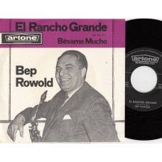BEP ROWOLD El Rancho Grande (Artone) Holland 1963 PS 45
