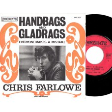 CHRIS FARLOWE Handbags and Gladrags / Everyone Makes A Mistake (Immediate IMF502) French 1967 PS 45
