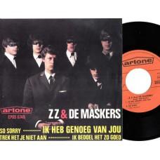 ZZ EN DE MASKERS Ik heb genoeg van jou / So Sorry / Ik Bedoel Het Altijd Zo Goed / Trek Het Je Niet Aan (Artone EPOS 6740) Holland 1967 PS EP