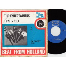 ENTERTAINERS It's You (CNR) Holland 1966 PS 45