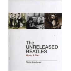 BEATLES The Unreleased Beatles by Richie Unterberger (Backbeat B