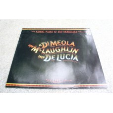 AL DI MEOLA/JOHN MCLAUGHLIN/PACO DE LUCIA - Friday Night At San Francisco (Philips 6302137) Germany 1980 LP