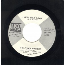 BILLY WADE MCKNIGHT I Need Your Lovin' (International Artists) U