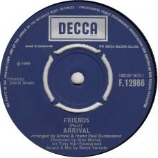 ARRIVAL Friends (Decca) UK 1969 45