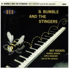 B.BUMBLE AND THE STINGERS Nut Rocker (Ace) UK 1962 CD