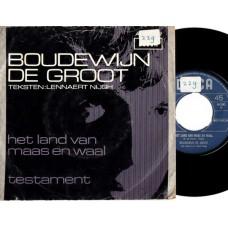 BOUDEWIJN DE GROOT Het Land Van Maas En Waal / Testament (Decca 10247) Holland 1967 PS 45