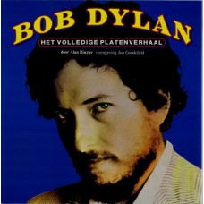 BOB DYLAN Het Volledige Platenverhaal (Alan Rinzler) Holland 1978 book (in Dutch)