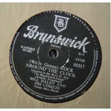 BILL HALEY AND HIS COMETS - Rock Around The Clock (Brunswick 5317) UK 78 RPM Schellack