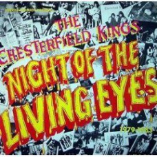 CHESTERFIELD KINGS Night Of The Living Eyes (CD)