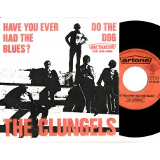 CLUNGELS Have You Ever Had The Blues (Artone) Holland 45