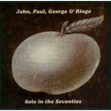 JOHN PAUL GEORGE AND RINGO Solo In The Seventies (Cool Orangesicle 003) UK 1996 CD (Beatles)