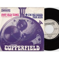 Immediate 90421 COPPERFIELD I'm No Good For Her / Any Old Time Germany 1969 PS 45