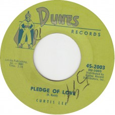 CURTIS LEE Pledge Of Love / Then I'll Know (DUNES 2003) USA 1960 45