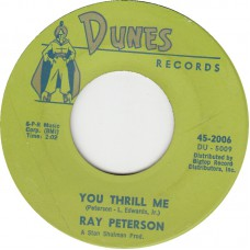 RAY PETERSON You Thrill Me / Missing You (DUNES 2006) USA 1961 45