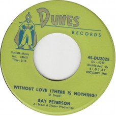 RAY PETERSON Without Love / Give Us Your Blessing (DUNES 2025) USA 1963 45