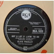 ELVIS PRESLEY - Got A Lot O Livin To Do / Party (RCA 1020) UK 78RPM