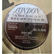 EVERLY BROTHERS - Bird Dog / Devoted To You (London 8685) 78RPM