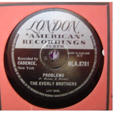 EVERLY BROTHERS - Problems / Love Of My Life (London 8781) 78RPM