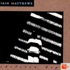 IAIN MATTHEWS - Skeleton Keys (Line) Germany CD
