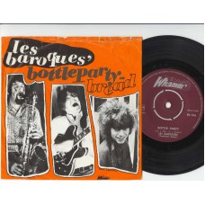 LES BAROQUES Bottleparty / Bread (Whamm PS 016) Holland 1967 PS 45