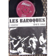 LES BAROQUES I know / She's Mine (Whamm 006) Holland 1966 PS 45