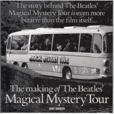 BEATLES The Making of Magical Mystery Tour by Tony Barrow Photobook