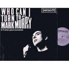 MARK MURPHY Who Can I Turn To? (Immediate) UK 1966 LP
