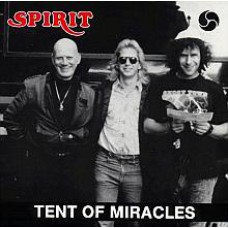SPIRIT Tent Of Miracles (Dolphin Record Group 22001) USA 1990 CD