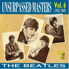 BEATLES Unsurpassed Masters Vol.06 (Yellow Dog) Russia CD